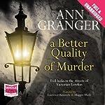 A Better Quality of Murder | Ann Granger