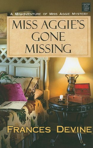 book cover of Miss Aggie\'s Gone Missing