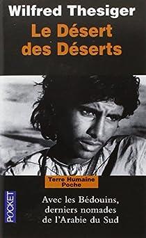 Le désert des déserts par Thesiger