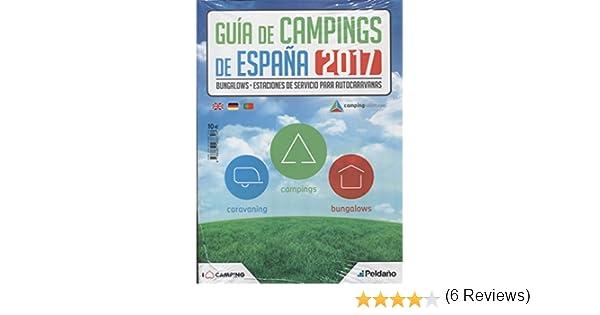 GUIA DE CAMPINGS DE ESPAÑA 2017: Amazon.es: EDICIONES PELDAÑO: Libros