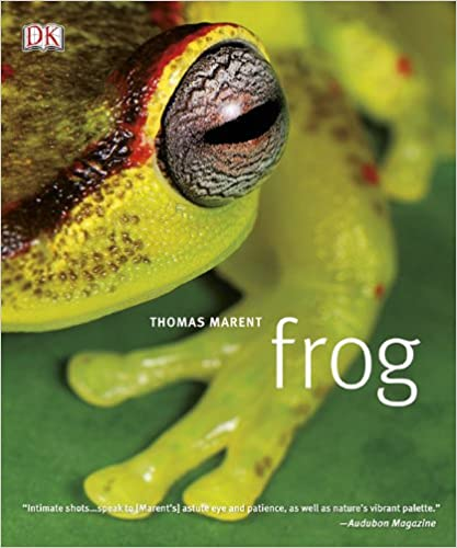 Frog: A Photographic Portrait - Thomas Marent [PDF]