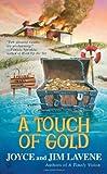 A Touch of Gold, Joyce Lavene and Jim Lavene, 042524024X
