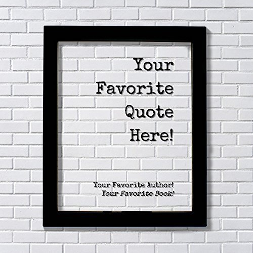 Amazon Custom Floating Quote Framed Plaque Your Favorite Enchanting Choice Dp Quoters
