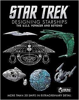 amazon star trek designing starships volume 2 voyager and beyond
