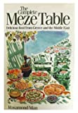 img - for Complete Meze Table Delicious Food From book / textbook / text book