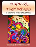 Magical Daydreams: Coloring Book For Everyone