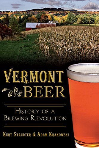 Vermont Beer: History of a Brewing Revolution (American Palate) Hat New Beer