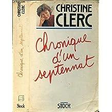 CHRONIQUE D'UN SEPTENNAT