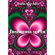 Insomma sei tu (Italian Edition)