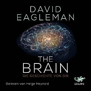 The Brain: Die Geschichte von dir Hörbuch