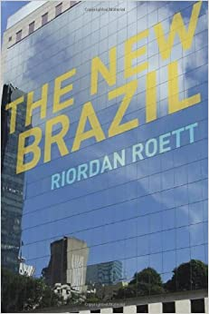 The New Brazil by Riordan Roett (2011-06-23)