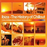 Ibiza - The History of Chillout