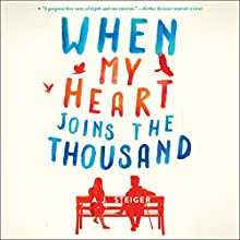 When My Heart Joins the Thousand Audiobook by A. J. Steiger Narrated by Tavia Gilbert