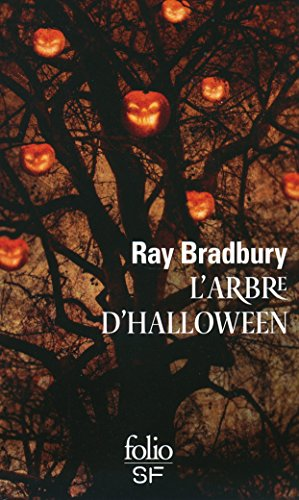 L'Arbre d'Halloween (Folio SF t. 525) (French Edition) -
