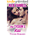 The Tycoon's Kiss: Billionaire Obsession (Tycoon Romance Book 2)