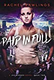 Paid In Full: A Jax Rhoades Novel (The Jax Rhoades Series Book 2)