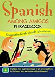 img - for Spanish Among Amigos Phrasebook book / textbook / text book