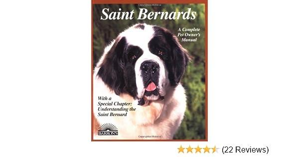 Saint Bernards (Complete Pet Owner's Manuals)