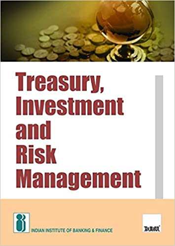 Treasury,Investment and Risk Management (2nd Edition 2017) 9789386394576 Reference (Books) at amazon