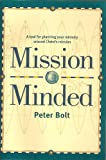 img - for Mission Minded: A Tool for Planning Your Ministry Around Christ's Mission book / textbook / text book