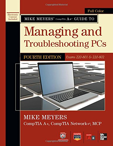 Pc Tools Av (Mike Meyers' CompTIA A+ Guide to Managing and Troubleshooting PCs, 4th Edition (Exams 220-801 &)