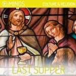 The Last Supper: Culture & Religion |  iMinds