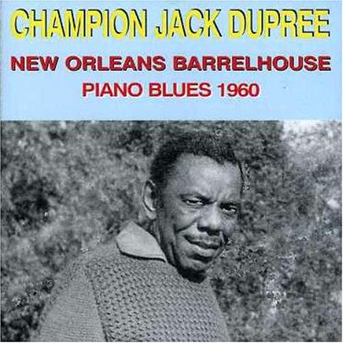 Piano Blues: New Orleans Barrelhouse 1960