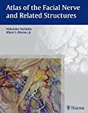 img - for Atlas of the Facial Nerve and Related Structures book / textbook / text book