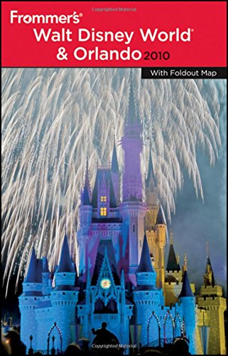 Frommer's Walt Disney World and Orlando 2010 (Frommer's Complete Guides)