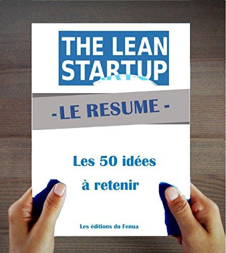 Download PDF Lean Startup de Eric Ries  - Le Résumé en 50 idées à retenir