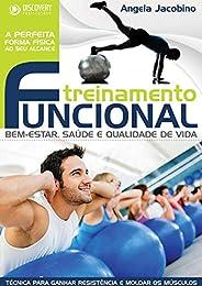 Treinamento Funcional - Bem-Estar, Saúde e Qualidade de Vida (Discovery Publicações)