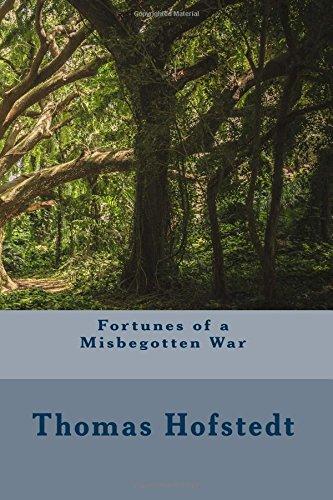 Download Fortunes of a Misbegotten War pdf epub