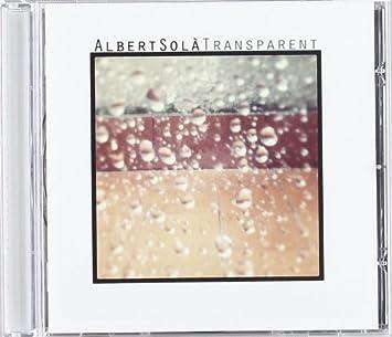 Resultado de imagen de ALBERT SOLÀ TRANSPARENT