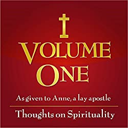 Volume 1: Thoughts on Spirituality