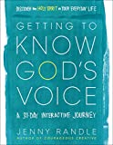 Getting to Know God's Voice: Discover the Holy
