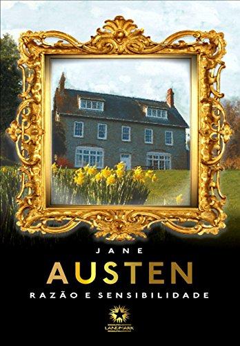 Razão e sensibilidade: Sense and sensibility (Edição Bilíngue) por [Austen, Jane]