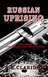 Russian Uprising (Just Call Me Angel Book 3)