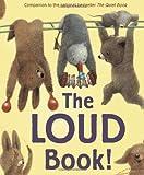 The Loud Book!, Deborah Underwood, 0547390084