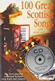 img - for 100 Great Scottish Songs Bk CD Piano Voc book / textbook / text book