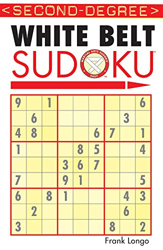 Second-Degree White Belt Sudoku® (Martial Arts Puzzles Series) ()