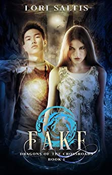 Fake (Dragons of the Crossroads Book 1) by [Saltis, Lori]