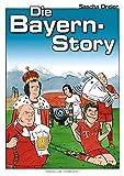 Die Bayern-Story: Ein Geschichts-Comic