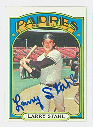 Larry Stahl AUTOGRAPH 1972 Topps #782 San Diego Padres High (1972 San Diego Padres)