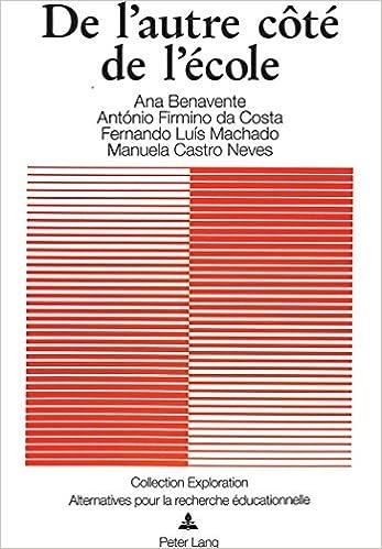 Livres à télécharger en format pdf De l'autre côté de l'école (Exploration) (French Edition) in French PDF FB2 by António Firmino da Costa