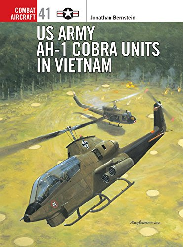 US Army AH-1 Cobra Units in Vietnam (Combat Aircraft) (Ah1 Cobra Helicopter)
