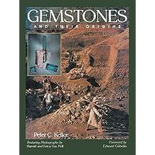 Gemstones and Their Origins (English Edition)