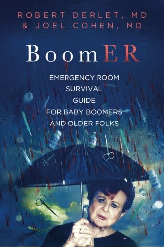Download BoomER Emergency Room Survival Guide for Baby Boomers and Older Folks pdf