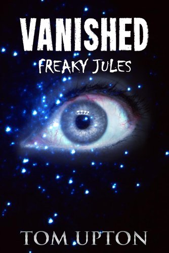 Vanished (Freaky Jules Book 1)