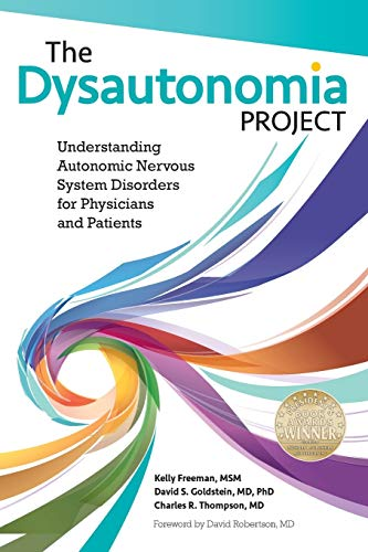 The Dysautonomia Project: Understanding Autonomic Nervous System Disorders for Physicians and Patien