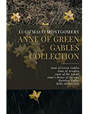 Anne of Green Gables Collection: Anne of Green Gables, Anne of Avonlea, Anne of the Island, Anne's House of Dreams, Rainbow Valley, Rilla of Ingleside